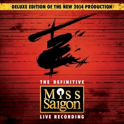 Miss Saigon - The Definitive Live Recording
