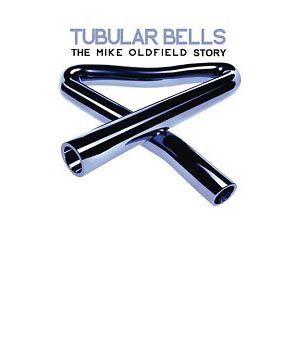 Tubular Bells: The Mike Oldfield Story